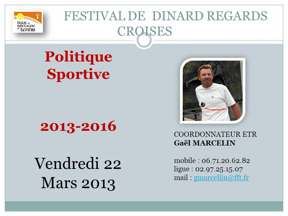 FESTIVAL DE DINARD REGARDS CROISES