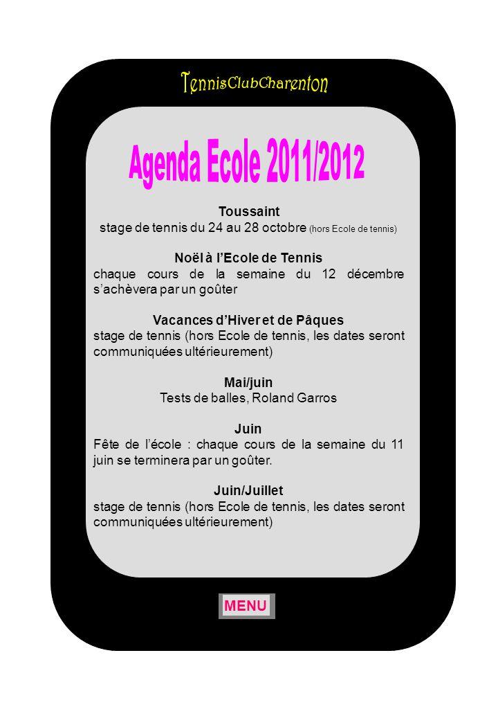 Agenda Ecole 2011/2012 TennisClubCharenton MENU Toussaint