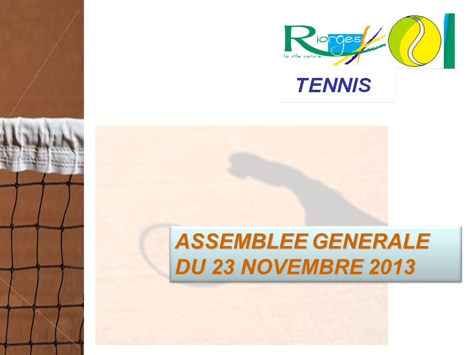 ASSEMBLEE GENERALE DU 23 NOVEMBRE 2013