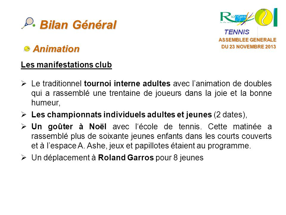 Bilan Général Animation Les manifestations club