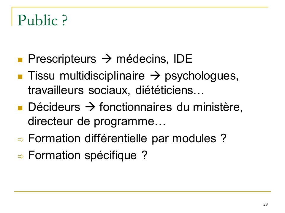 Public Prescripteurs  médecins, IDE