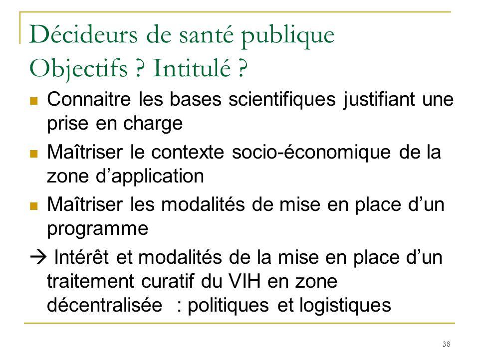 Décideurs de santé publique Objectifs Intitulé