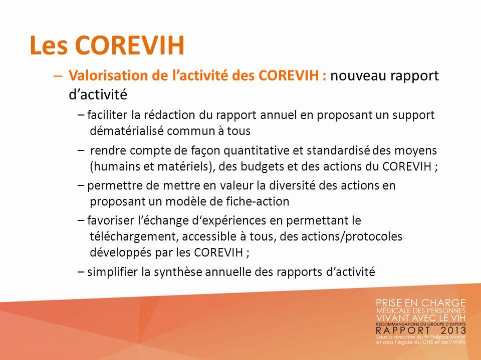 Les COREVIH Valorisation de l'activité des COREVIH : nouveau rapport d'activité.