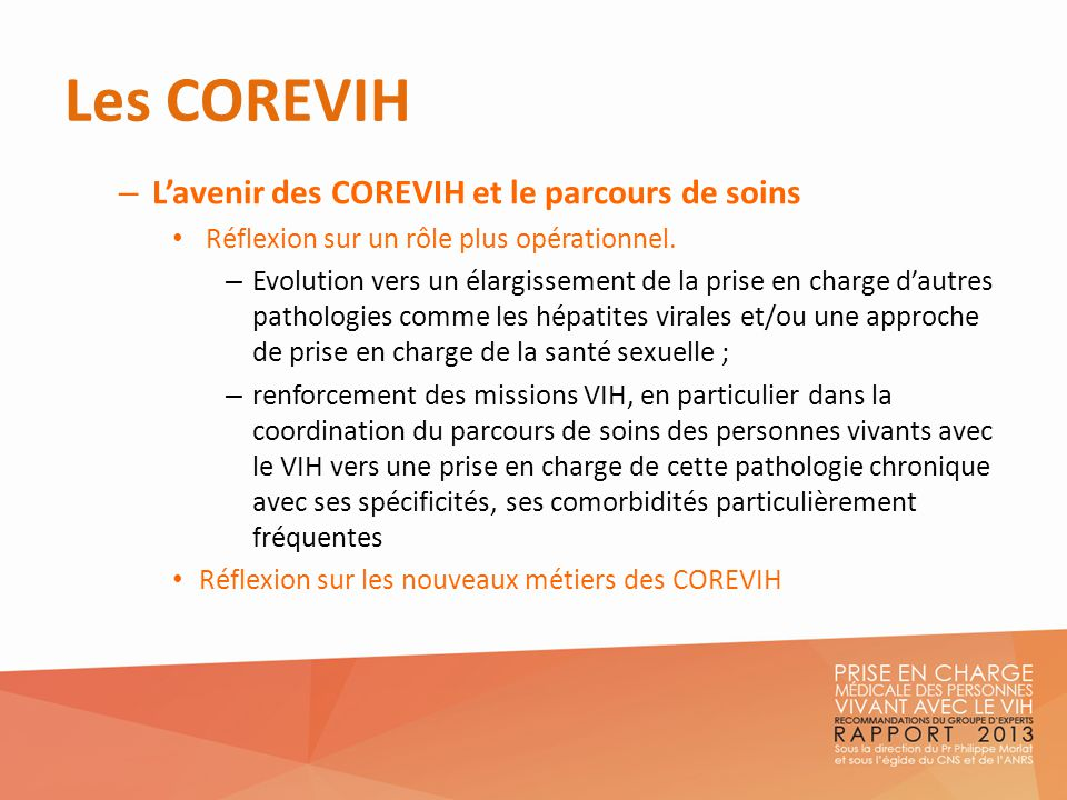 Les COREVIH L'avenir des COREVIH et le parcours de soins