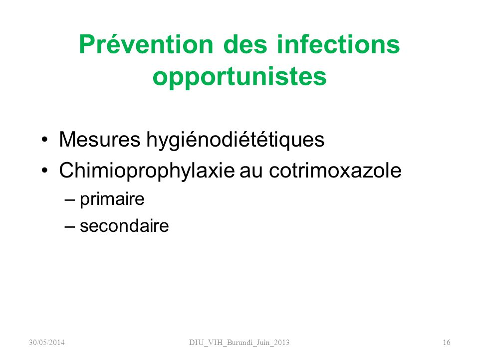 Prévention des infections opportunistes