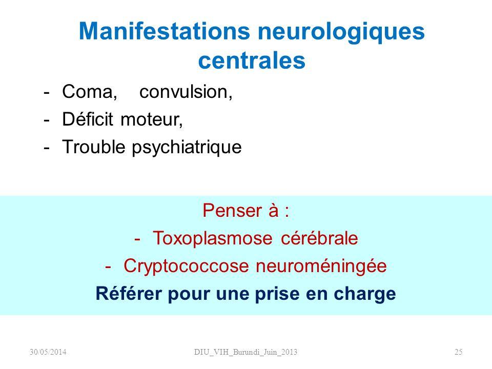Manifestations neurologiques centrales