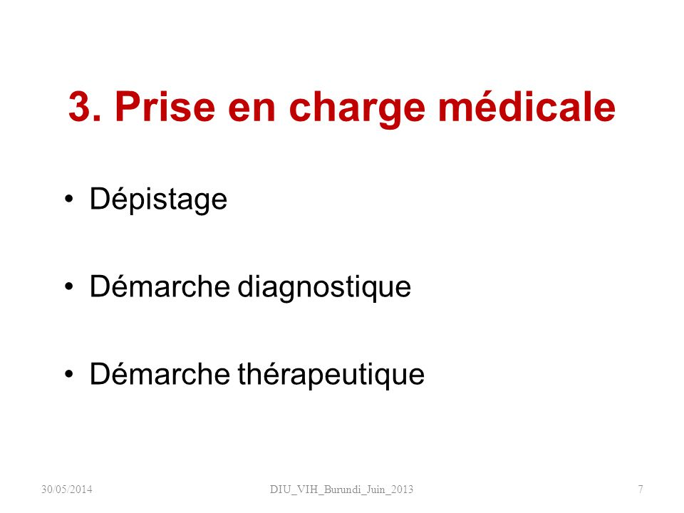 3. Prise en charge médicale