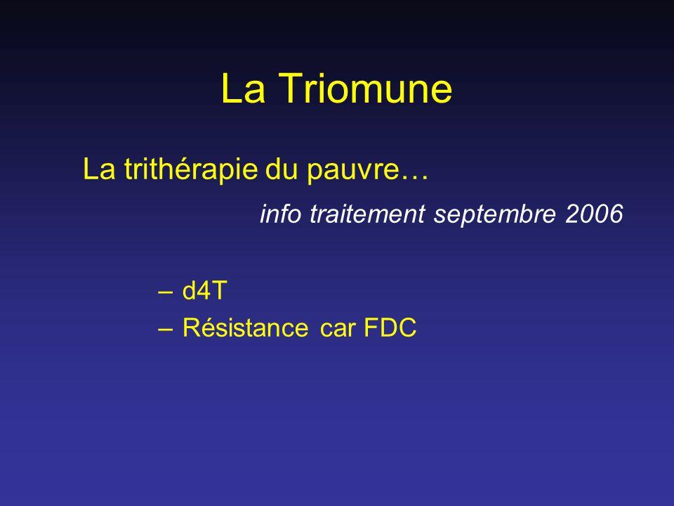 La Triomune La trithérapie du pauvre… info traitement septembre 2006