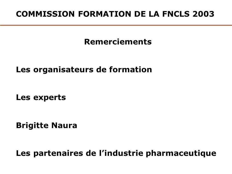 COMMISSION FORMATION DE LA FNCLS 2003