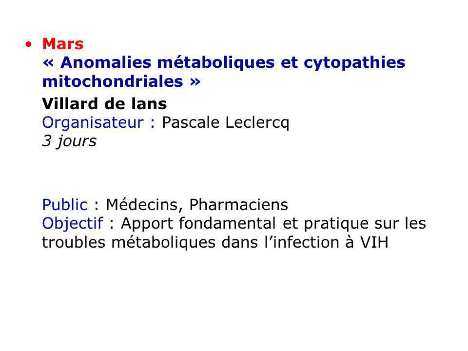 Mars « Anomalies métaboliques et cytopathies mitochondriales »