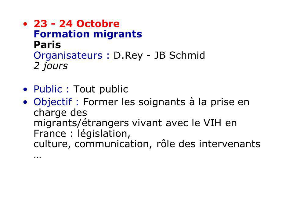 23 - 24 Octobre Formation migrants Paris Organisateurs : D