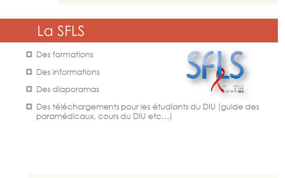 La SFLS Des formations Des informations Des diaporamas