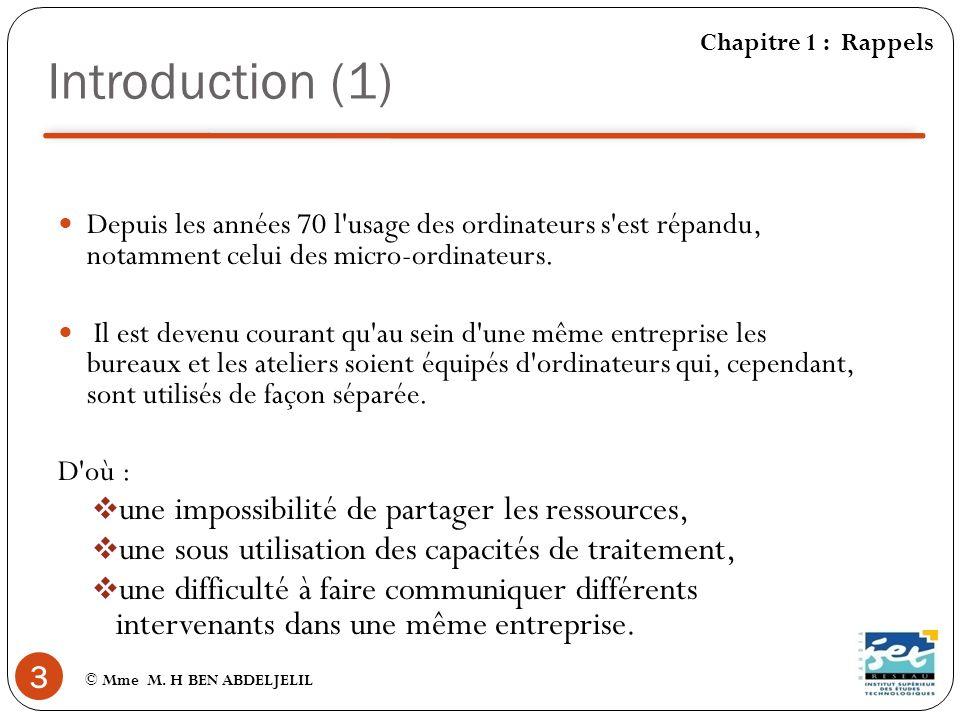 Introduction (1) une impossibilité de partager les ressources,