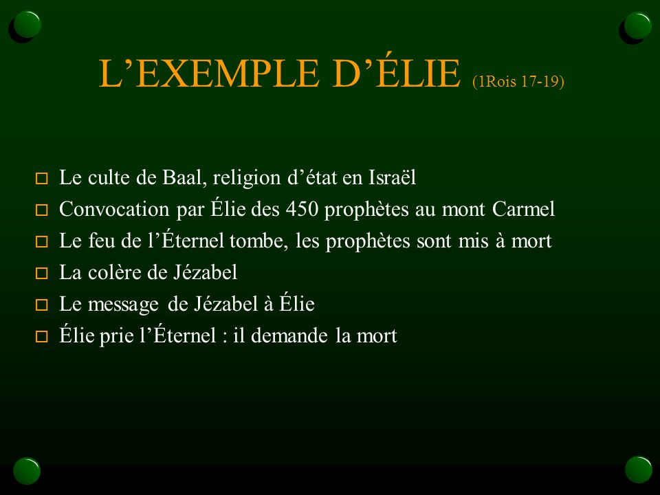 L'EXEMPLE D'ÉLIE (1Rois 17-19)