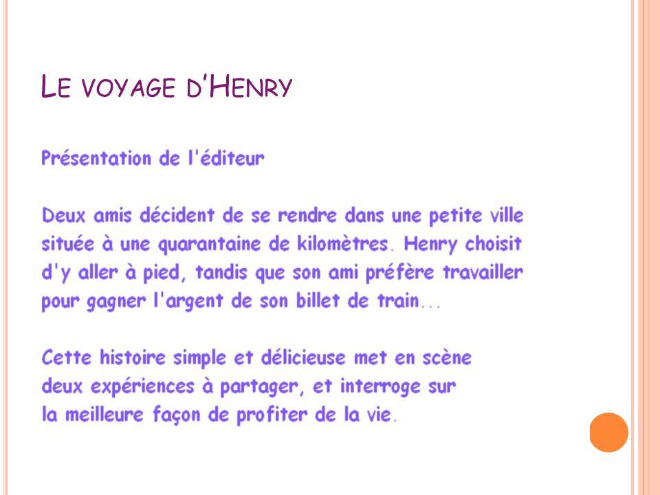 Le voyage d'Henry