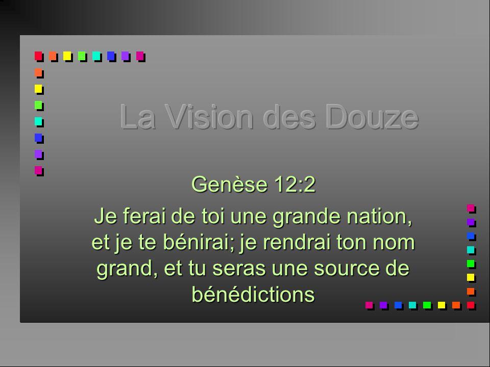 La Vision des Douze Genèse 12:2