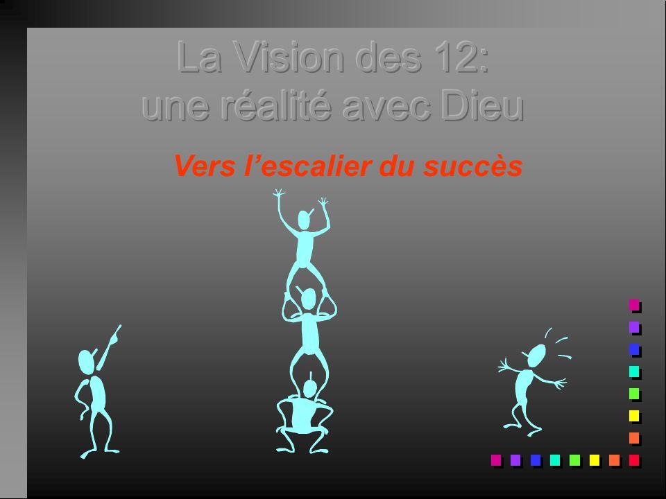 La Vision des 12: une réalité avec Dieu