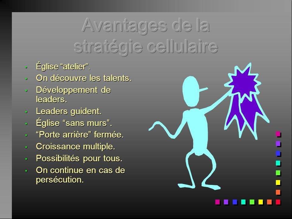 Avantages de la stratégie cellulaire