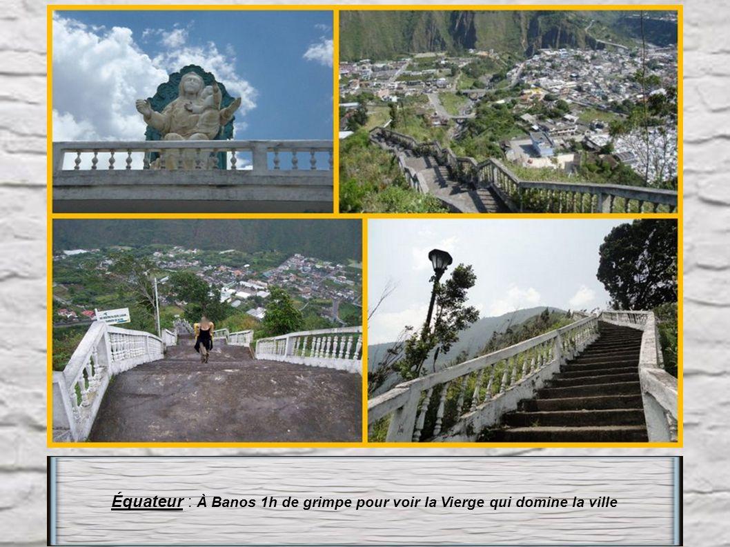 Équateur : À Banos 1h de grimpe pour voir la Vierge qui domine la ville