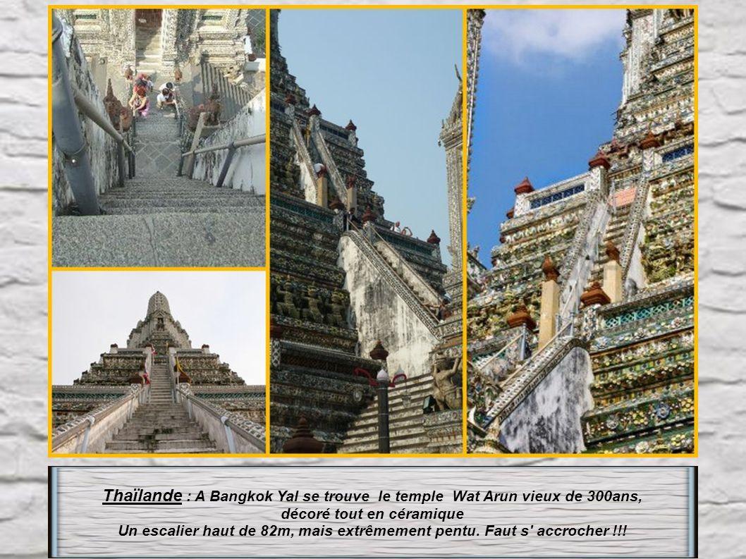 Thaïlande : A Bangkok Yal se trouve le temple Wat Arun vieux de 300ans,