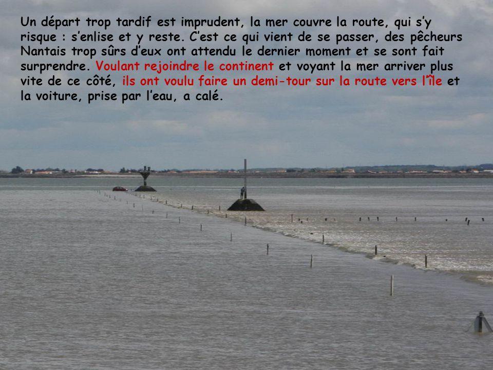 Un départ trop tardif est imprudent, la mer couvre la route, qui s'y risque : s'enlise et y reste.