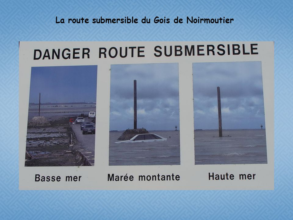 La route submersible du Gois de Noirmoutier