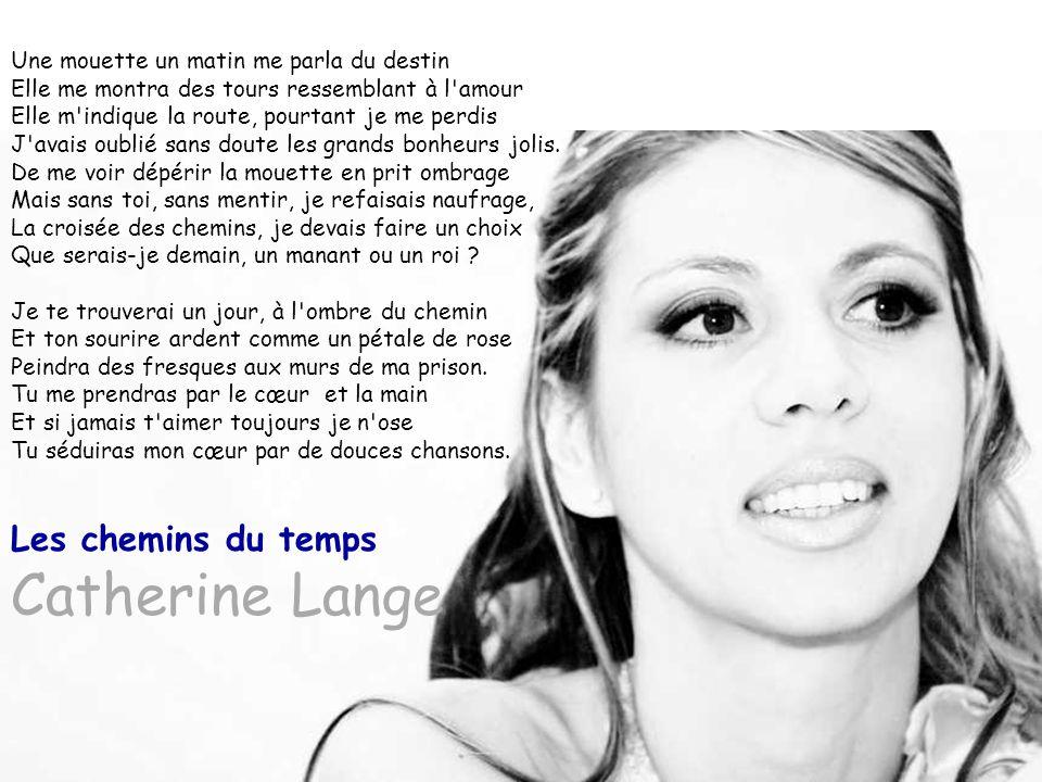 Les chemins du temps Catherine Lange