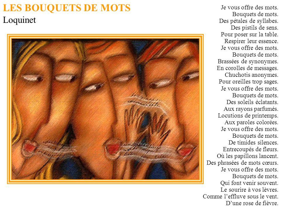 LES BOUQUETS DE MOTS Loquinet