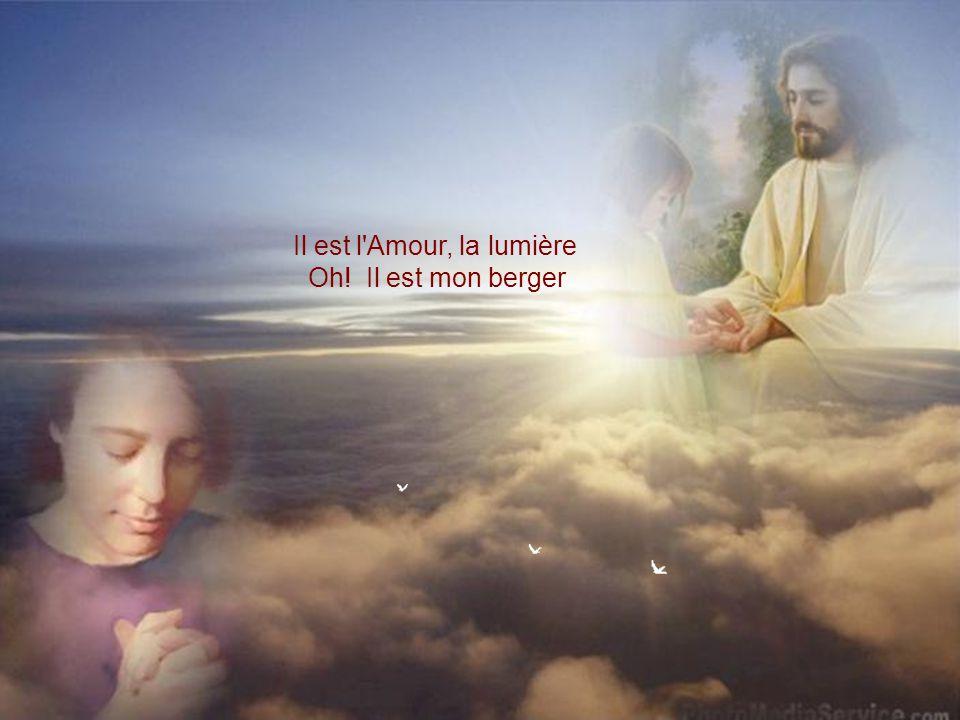 Il est l Amour, la lumière