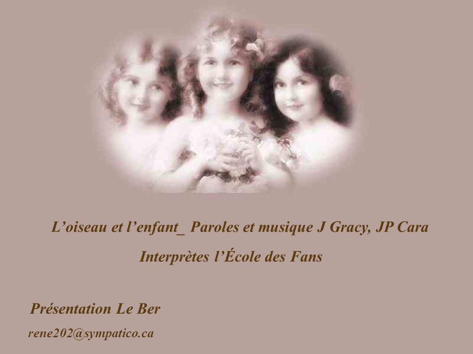 L'oiseau et l'enfant_ Paroles et musique J Gracy, JP Cara
