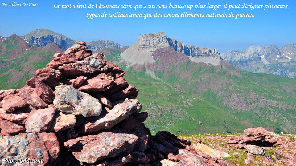 Le mot vient de l'écossais càrn qui a un sens beaucoup plus large: il peut désigner plusieurs types de collines ainsi que des amoncellements naturels de pierres.