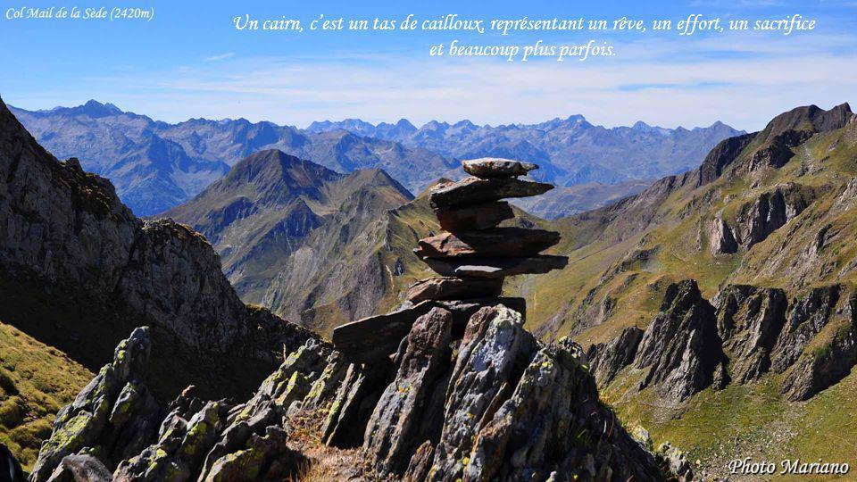 Un cairn, c'est un tas de cailloux, représentant un rêve, un effort, un sacrifice et beaucoup plus parfois.