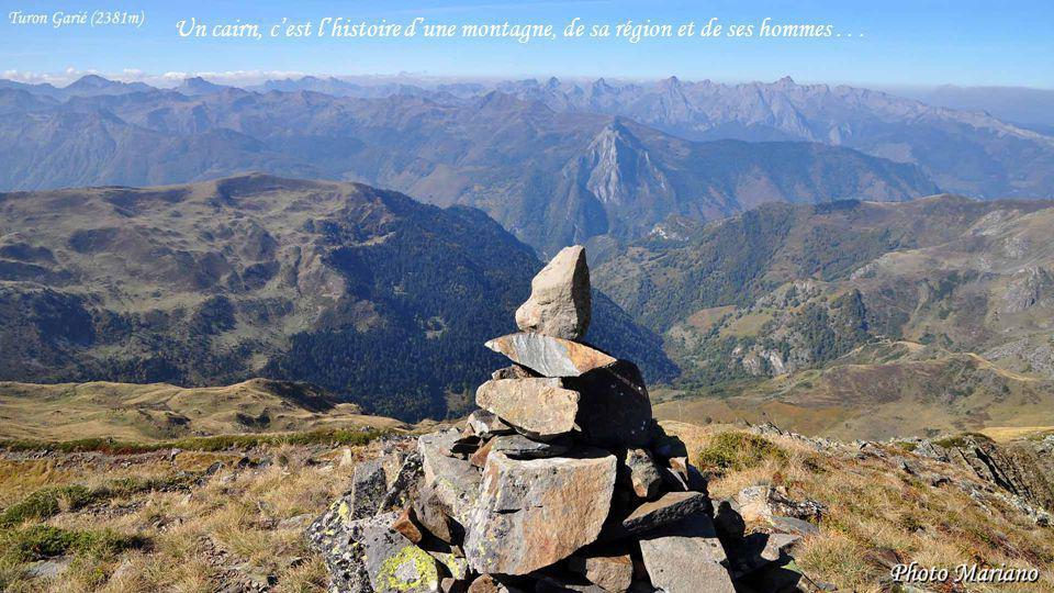Un cairn, c'est l'histoire d'une montagne, de sa région et de ses hommes . . .