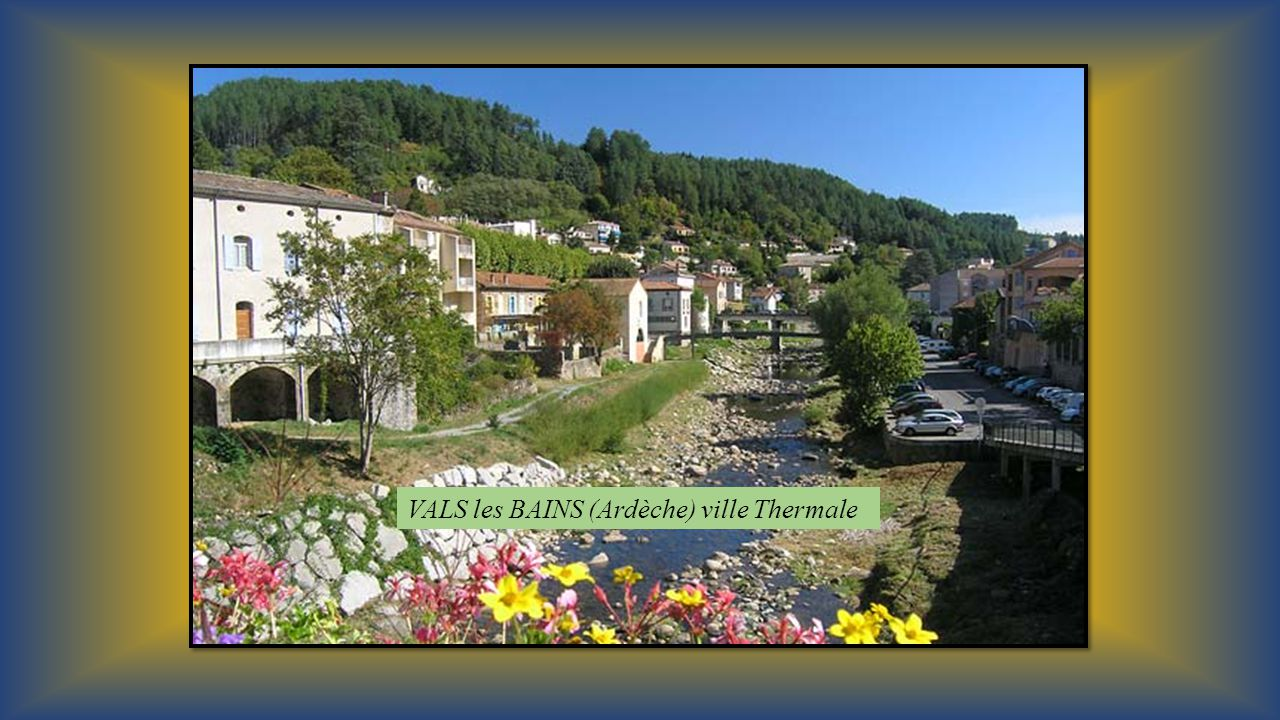 VALS les BAINS (Ardèche) ville Thermale