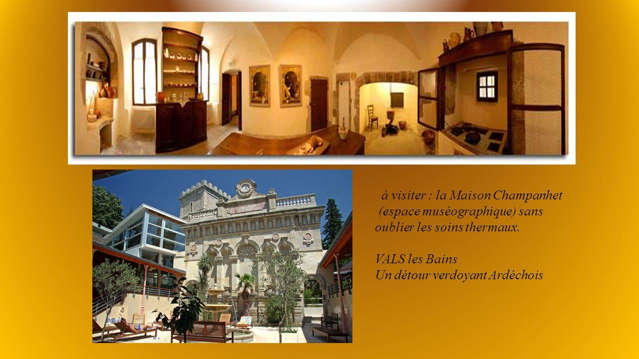 à visiter : la Maison Champanhet