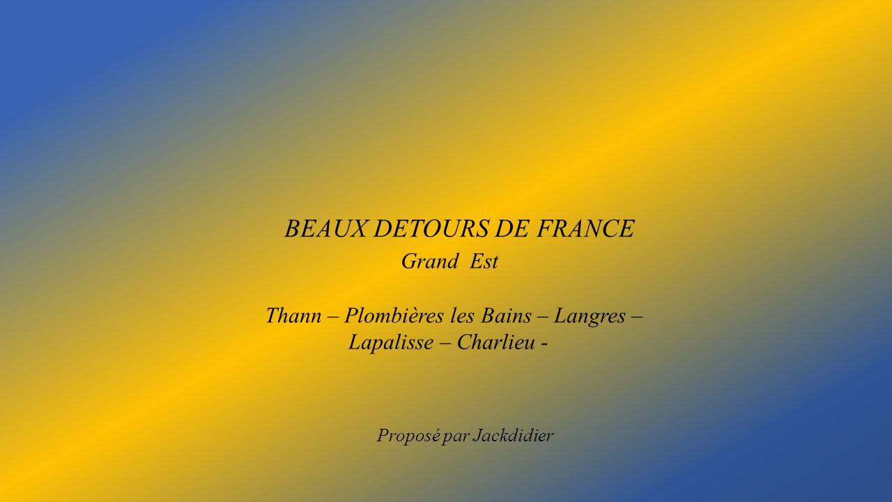 BEAUX DETOURS DE FRANCE Grand Est