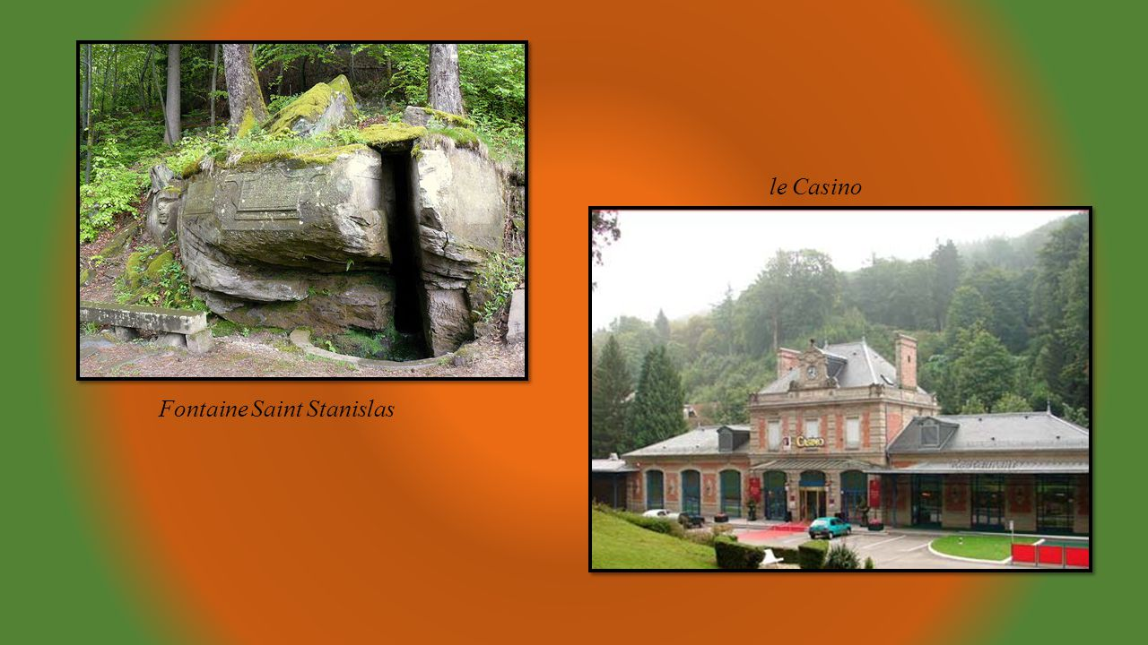 le Casino Fontaine Saint Stanislas