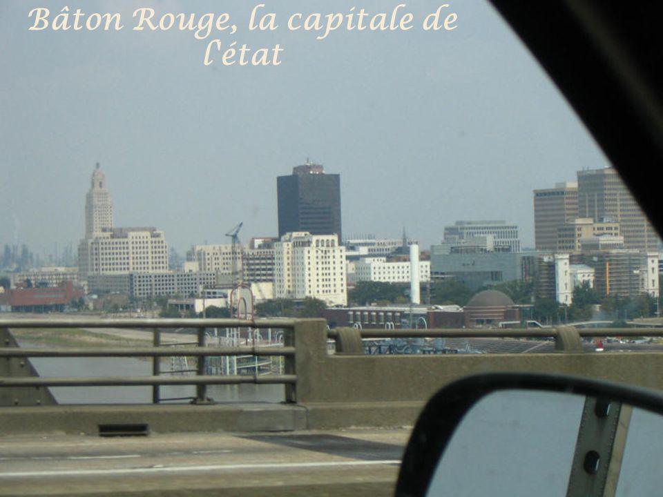 Bâton Rouge, la capitale de l état