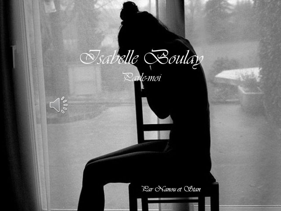 Isabelle Boulay Parle-moi Par Nanou et Stan