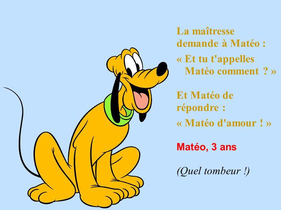 La maîtresse demande à Matéo :