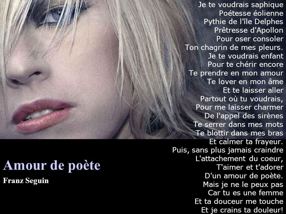 Amour de poète Franz Seguin