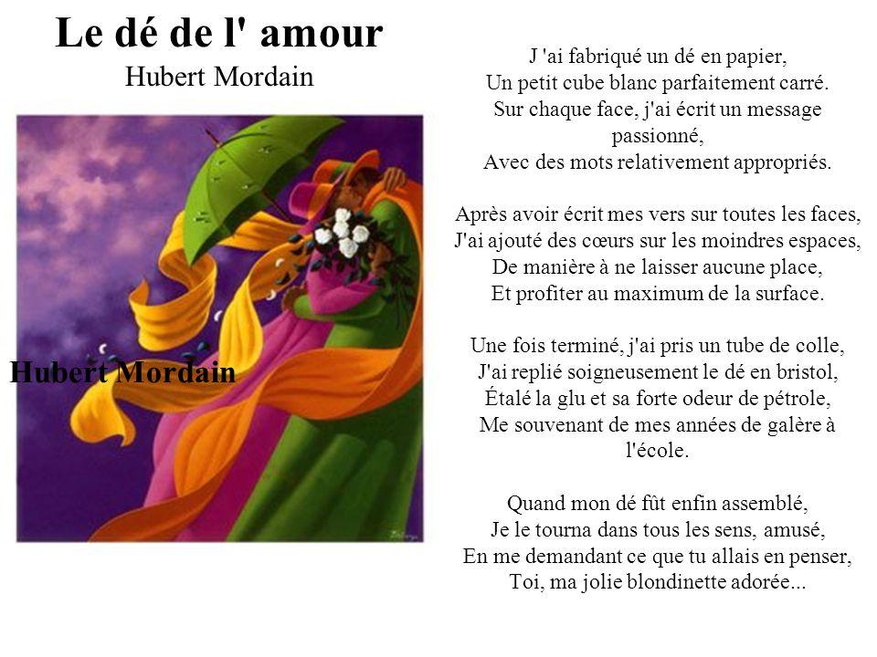 Le dé de l amour Hubert Mordain Hubert Mordain