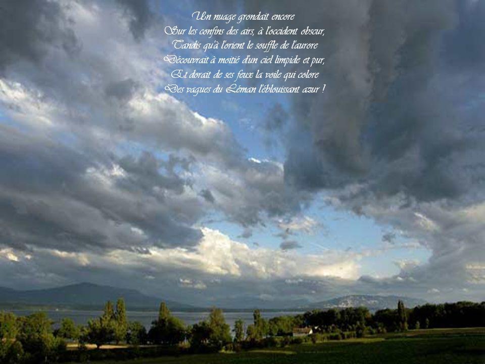 Un nuage grondait encore