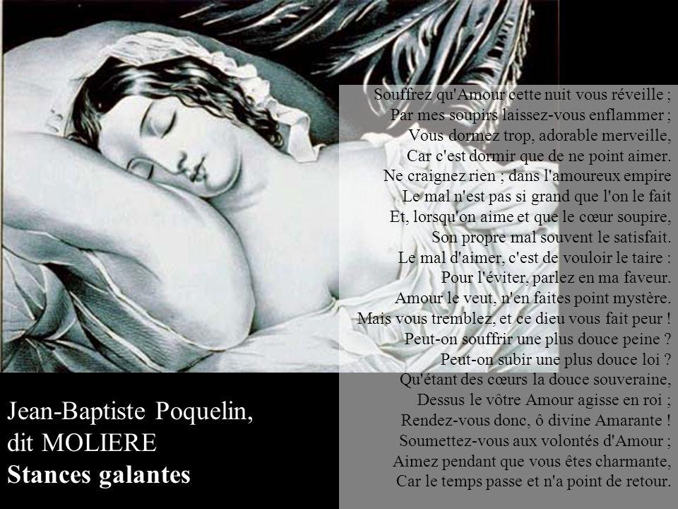 Jean-Baptiste Poquelin, dit MOLIERE Stances galantes
