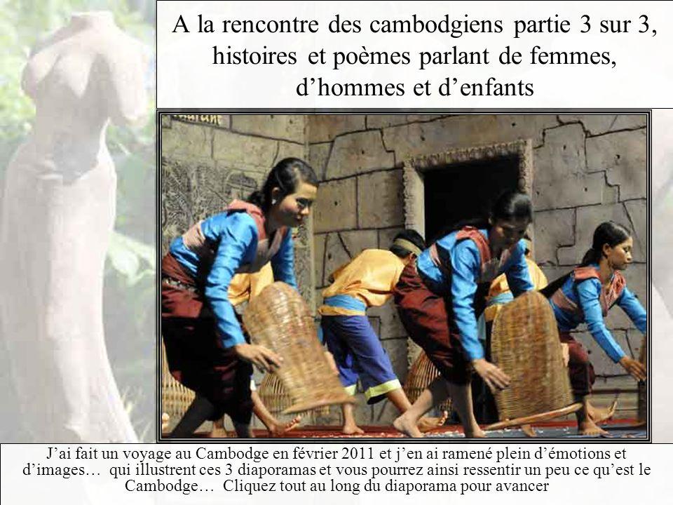 A la rencontre des cambodgiens partie 3 sur 3, histoires et poèmes parlant de femmes, d'hommes et d'enfants