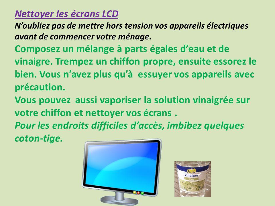 Nettoyer les écrans LCD