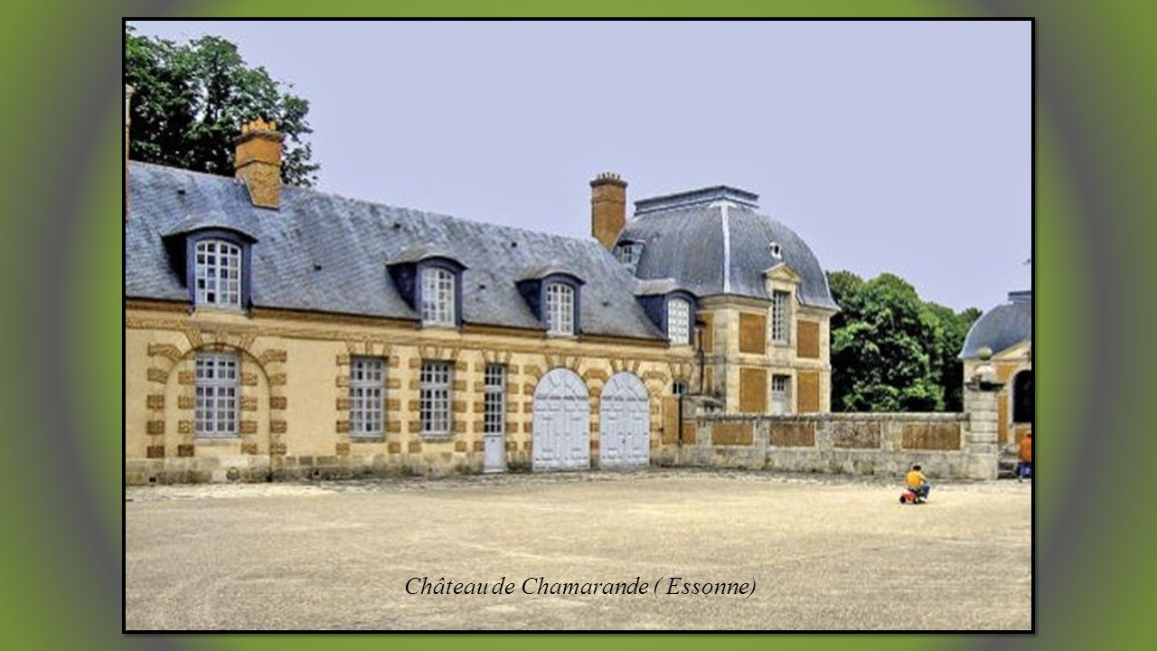 Château de Chamarande ( Essonne)