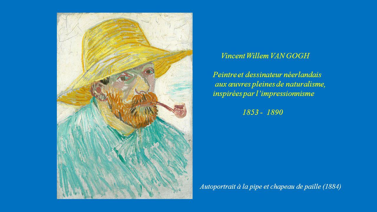 Vincent Willem VAN GOGH Peintre et dessinateur néerlandais