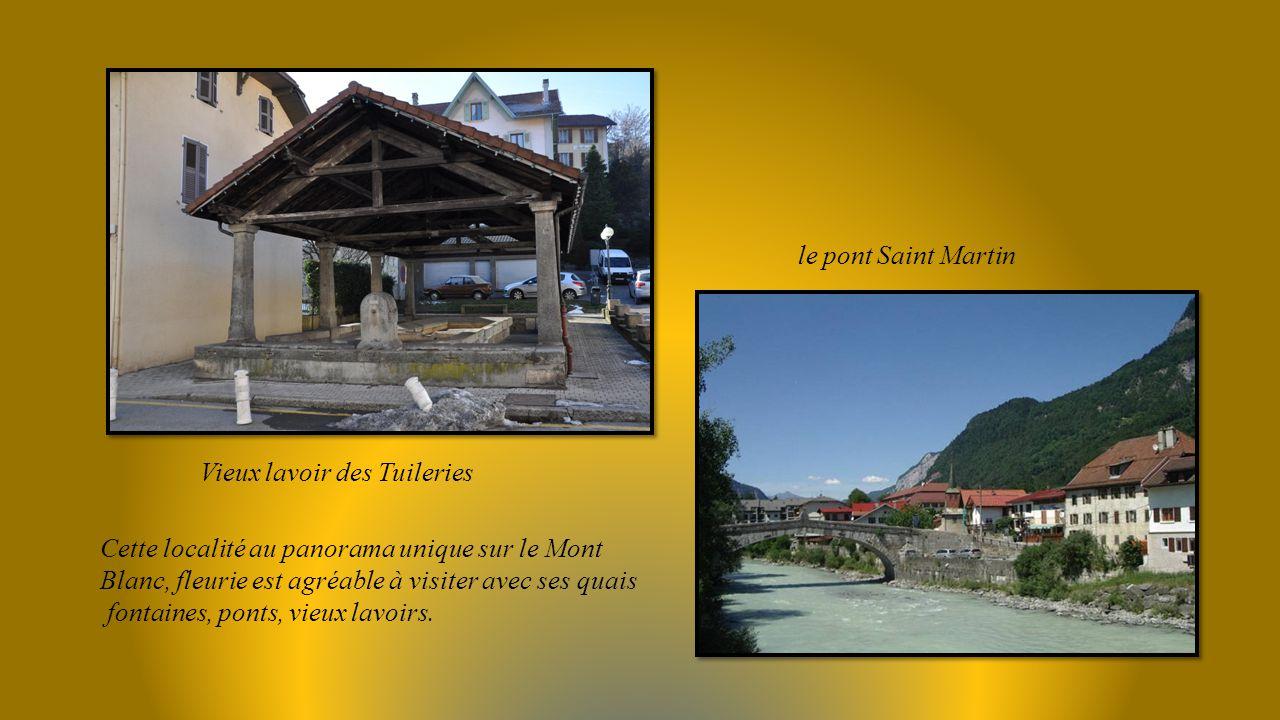 le pont Saint Martin Vieux lavoir des Tuileries. Cette localité au panorama unique sur le Mont Blanc, fleurie est agréable à visiter avec ses quais.