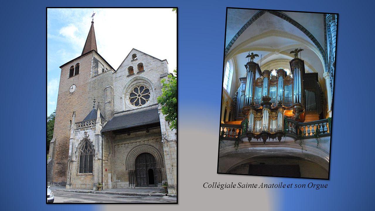Collégiale Sainte Anatoile et son Orgue